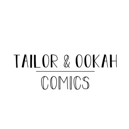 Tailor & Ookah Comics